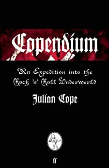 Copendium: An Expedition into the Rock 'n' Roll Underworld