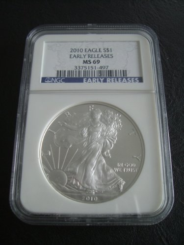 2010 American Silver Eagle NGC Certified MS69 1.OZ Early Releases.