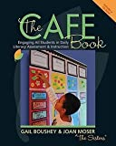 img - for Gail Boushey: The Cafe Book : Engaging All Students in Daily Literary Assessment & Instruction [With CDROM] (Paperback); 2009 Edition book / textbook / text book