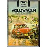 Clymer Publications Volkswagen Service/repair Book: Beetle, Super Beetle, Karmann Ghia 1961-1972