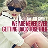 We Are Never Ever Getting Back Together CD-Single 2012 US Import WALMART EXCLUSIVE