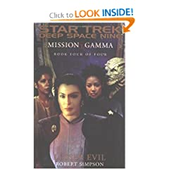 Mission Gamma Book Four: Lesser Evil (Star Trek Deep Space Nine (Unnumbered Paperback)) by Robert Simpson