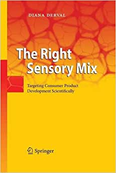 The Right Sensory Mix: Targeting Consumer Product Development Scientifically