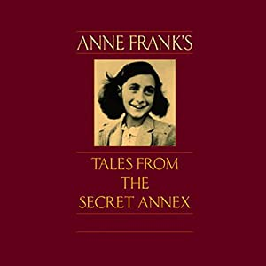 Anne Frank's Tales from the Secret Annex Audiobook