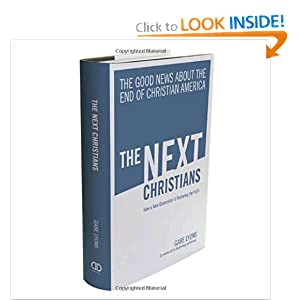 The Next Christians by Gabe Lyon