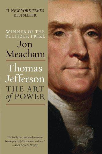 Download Thomas Jefferson: The Art of Power