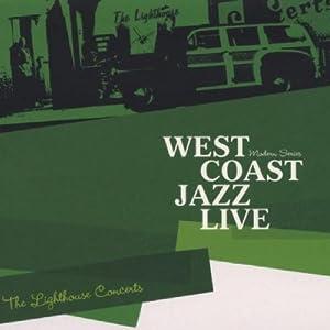 West Coast Jazz Live: Lighthouse Concerts
