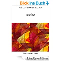 An Easy Spanish Reader: Asalto (Easy Spanish Readers n� 3) (Spanish Edition)