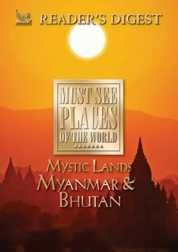 Must See Places of the World: Mystic Lands: Myanmar, Bhutan (Must See Places Of The World Dvd compare prices)
