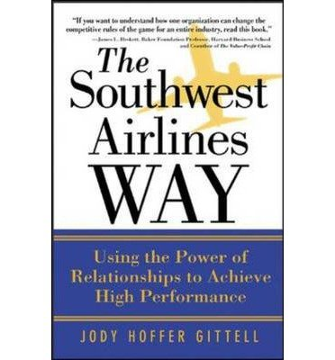 -the-southwest-airlines-way-mcgraw-hill-pbk-by-author-may-2005-paperback