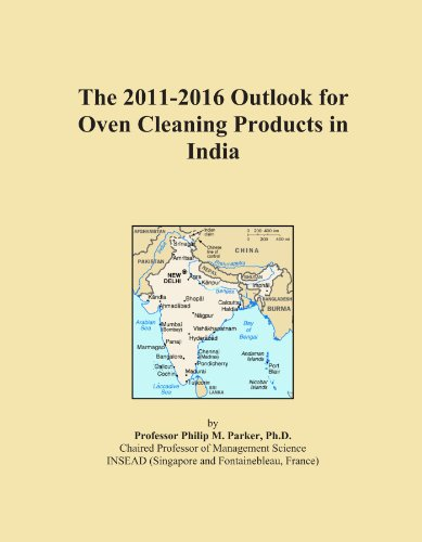 The 2011-2016 Outlook For Oven Cleaning Products In India front-537154