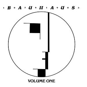 Bauhaus 1979-1983. Volume One