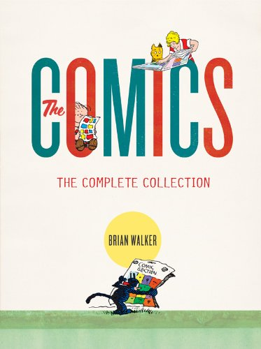 The Comics: The Complete Collection by Brian Walker, Mr. Media Interviews