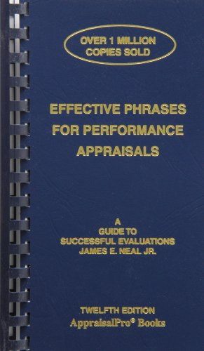 Effective Phrases for Performance Appraisals: A Guide to Successful Evaluations (Neal, Effective Phrases for Peformance Appraisals) PDF