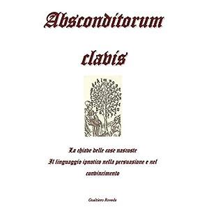Absconditorum clavis Audiobook