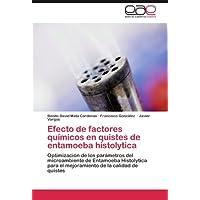 Efecto de factores químicos en quistes de entamoeba histolytica: Optimización de los parámetros del microambiente...