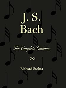 The Complete Church And Secular Cantatas by The Scarecrow Press, Inc.