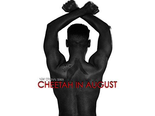 Cheetah In August (Season 1)