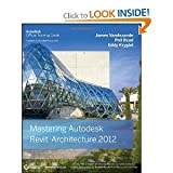 img - for Mastering Autodesk Revit Architecture 2012 (Autodesk Official Training Guides) (Paperback) By Eddy Krygiel, Et Al. book / textbook / text book