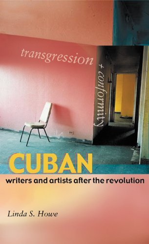 Transgression and Conformity: Cuban Writers and Artists...