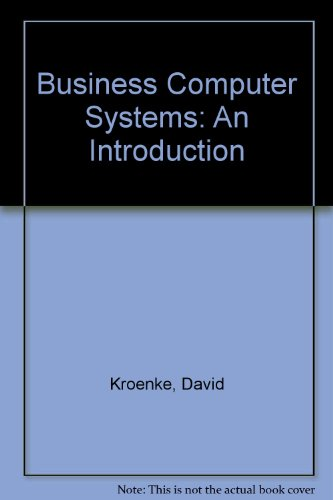 Business Computer Systems: An Introduction
