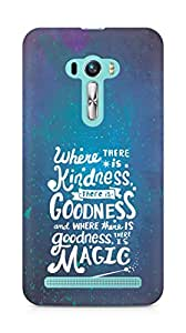 AMEZ where there is kindness there is goodness Back Cover For Asus Zenfone Selfie