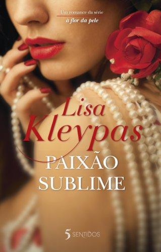 Lisa Kleypas - Paixão Sublime