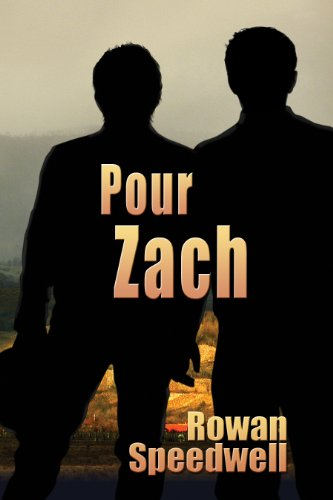 Pour Zach (French Edition)