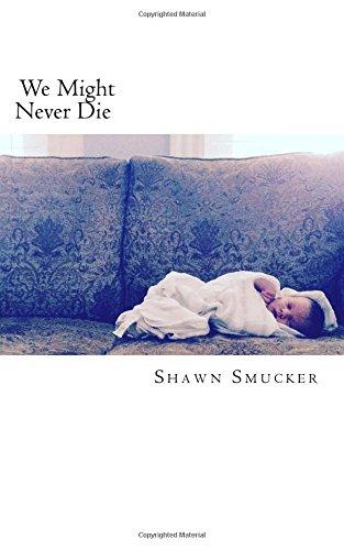 we-might-never-die