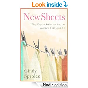 New Sheets: Thirty Days to Refine You into the Woman You Can Be: Christian Devotionals for Women (A Christian Devotions Ministries Resource)