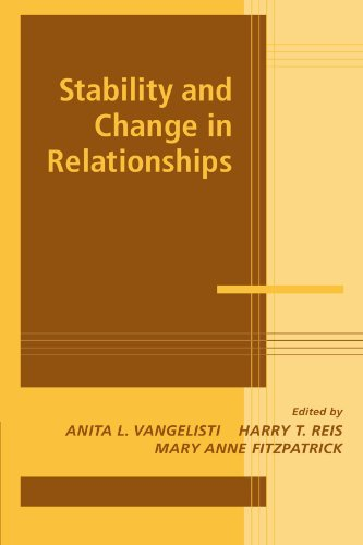 Stability and Change in Relationships (Advances in Personal Relationships)