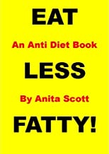 Eat Less Fatty