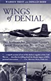img - for Wings of Denial: The Alabama Air National Guard's Covert Role at the Bay of Pigs book / textbook / text book