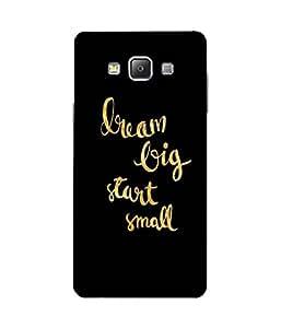 Dream Big Samsung Galaxy A7 Case
