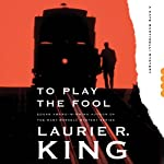 To Play the Fool: A Kate Martinelli Mystery, Book 2 (       UNABRIDGED) by Laurie R. King Narrated by Alyssa Bresnahan