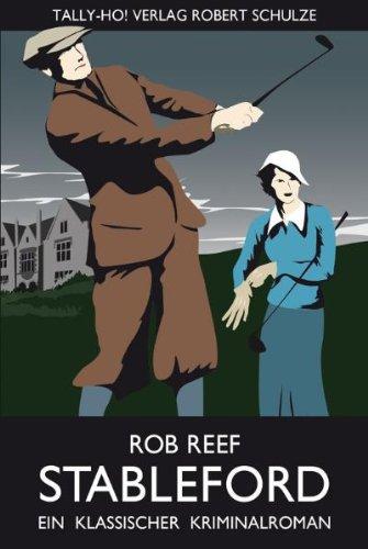Buch: Stableford - Ein klassischer Kriminalroman von Rob Reef