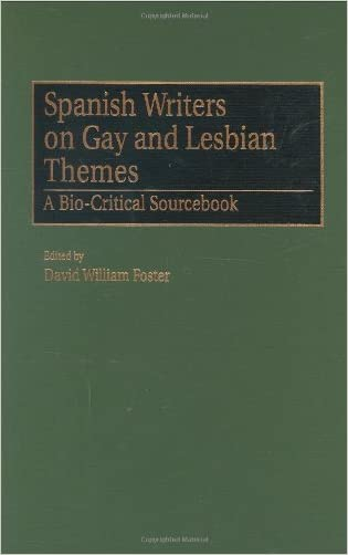 Spanish Writers on Gay and Lesbian Themes: A Bio-Critical Sourcebook