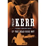 If the Dead Rise Notby Philip Kerr