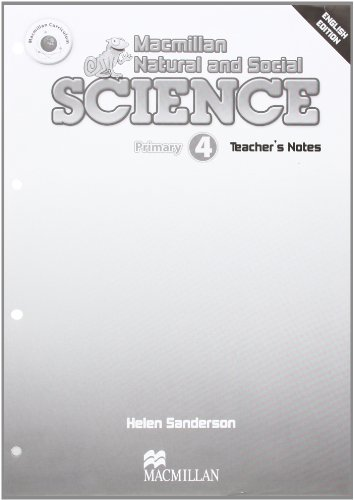 Macmillan Natural & Social Science Level 4 Teacher Notes (Macmillan Natural and Social Science)