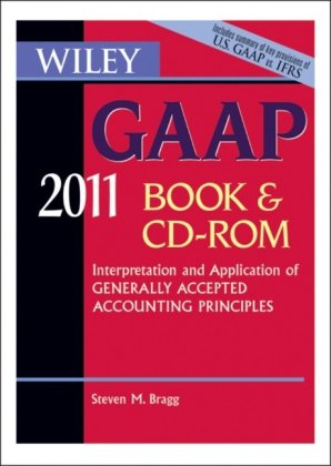 Wiley GAAP 2011: Interpretation and Application of Generally Accepted Accounting Principles CD-ROM and Book (Wiley Gaap (Book & CD-Rom))