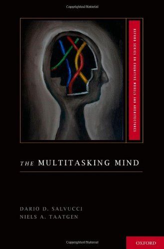 The Multitasking Mind (Cognitive Models and Architectures)