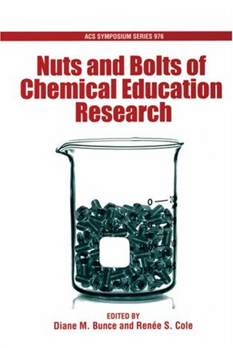 Nuts and Bolts of Chemical Education Research (An American Chemical Society Publication)