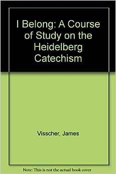 HEIDELBERG CATECHISM AND THE ROMAN CATHOLIC EUCHARIST
