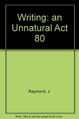 Writing: an Unnatural Act 80 PDF