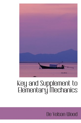 Key And Supplement To Elementary Mechanics