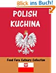 Polish Kuchina (Food Fare Culinary Co...