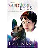 img - for [ Kaleidoscope Eyes (Family Honor #02) [ KALEIDOSCOPE EYES (FAMILY HONOR #02) ] By Ball, Karen ( Author )Apr-05-2006 Paperback book / textbook / text book