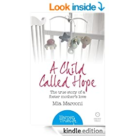 A Child Called Hope: The true story of a foster mother's love (HarperTrue Life - A Short Read)
