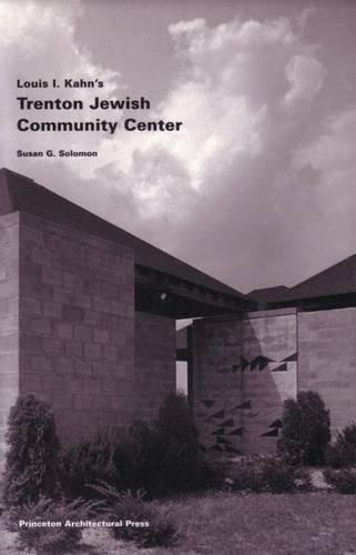 Louis I. Kahn's Trenton Jewish Community Center: Building Studies 6 (Jewish Community Center compare prices)