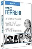 echange, troc Ferreri - La Grande Bouffe, Touche Pas À La Femme Blanche, Conte De La Folie Ordinaire